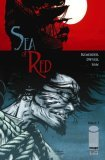 Sea of Red Volume 1: NoGrave But the Sea by Salgood Sam, Rick Remender, Kieron Dwyer