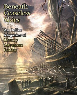 Beneath Ceaseless Skies #79 (Third Anniversary Double-Issue) by J.S. Bangs, Nicole M. Taylor, Kat Howard, Amal El-Mohtar, Scott H. Andrews, Richard Parks
