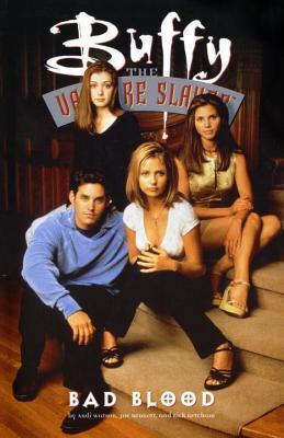 Buffy the Vampire Slayer: Bad Blood by Rick Ketcham, Joe Bennett, Andi Watson