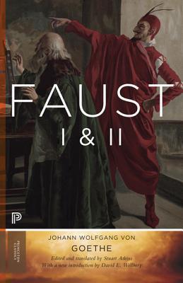 Faust I & II (Goethe's Collected Works, Volume 2) by Stuart Atkins, David E. Wellbery, Johann Wolfgang von Goethe