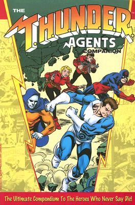 The Thunder Agents Companion by Paul Gulacy, Paris Cullins, Jerry Ordway, Wallace Wood