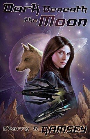 Dark Beneath the Moon by Sherry D. Ramsey