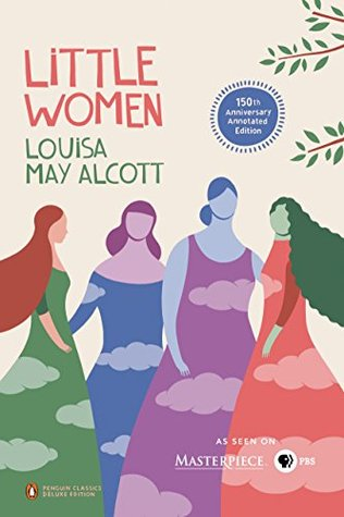 Little Women: 50th-Anniversary Annotated Edition by Louisa May Alcott, Patti Smith, Anne Boyd Rioux
