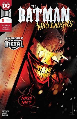 The Batman Who Laughs (2018-2019) #1 by Scott Snyder, David Baron, Jock