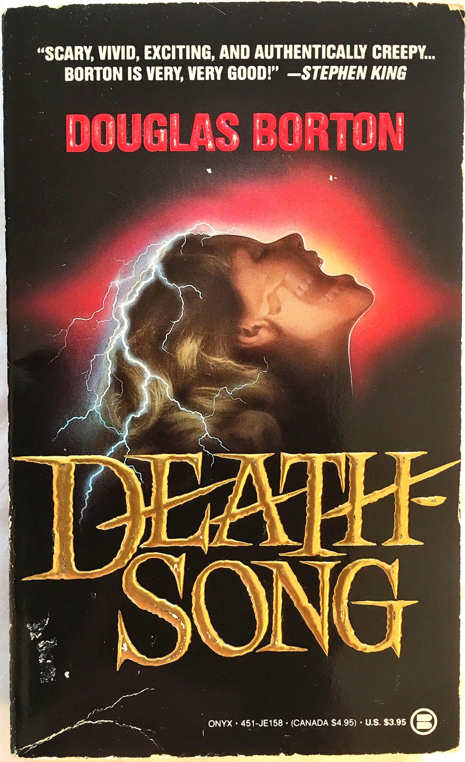 Death Song by Douglas Borton