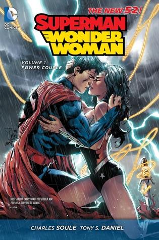 Superman/Wonder Woman, Volume 1: Power Couple by Eddie Barrows, Sandu Florea, Tomeu Morey, Eber Ferreira, Matt Banning, Barry Kitson, Charles Soule, Tony S. Daniel, Paulo Siqueira, Carlos M. Mangual