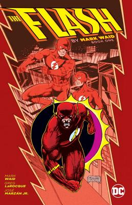 The Flash, Book One by Mark Waid