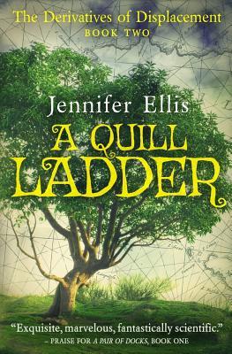 A Quill Ladder by Jennifer Ellis