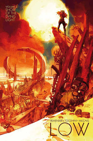 Low, Vol. 3: Shore of the Dying Light by Rick Remender, Greg Tocchini, Dave McCaig