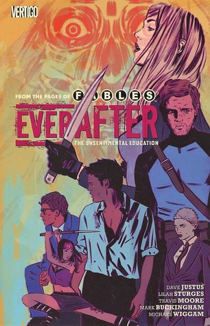 Everafter, Vol. 2: The Unsentimental Education by Dave Justus, Lilah Sturges