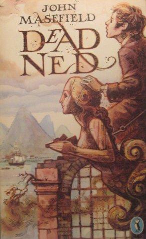 Dead Ned by John Masefield