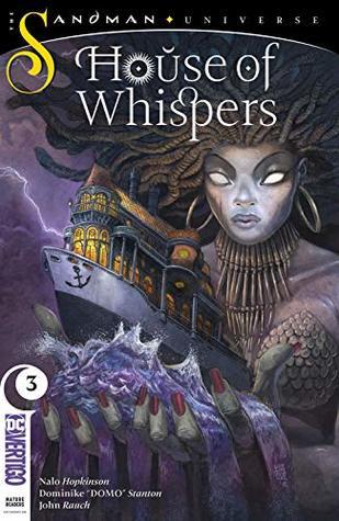 House of Whispers (2018-) #3 by John Rauch, Sean Murray, Maika Sozo, Nalo Hopkinson, Dominike Stanton