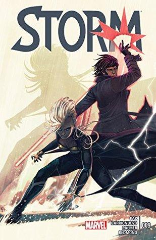 Storm #9 by Neil Edwards, Greg Pak, Edgar Tadeo, Ruth Redmond, Al Barrionuevo, Stephanie Hans, Tom Palmer