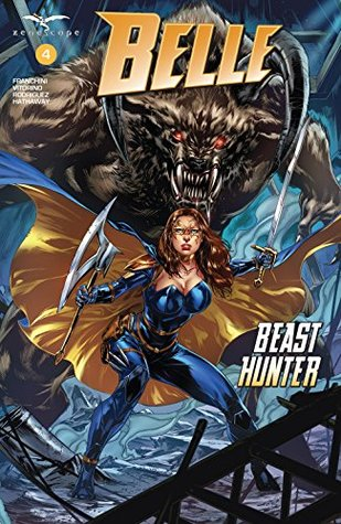 Belle: Beast Hunter #4 by Dave Franchini, Igor Vitorino, Juan Rodriguez