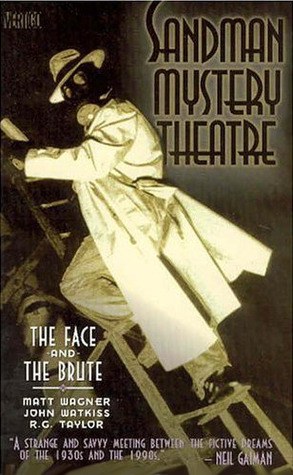 Sandman Mystery Theatre, Vol. 2: The Face and the Brute by John Watkiss, R.G. Taylor, Matt Wagner