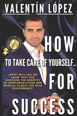 How to Take Care of Yourself for Success by L.