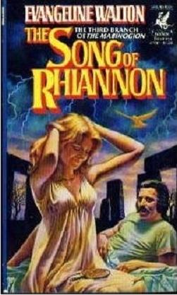 The Song of Rhiannon by Evangeline Walton