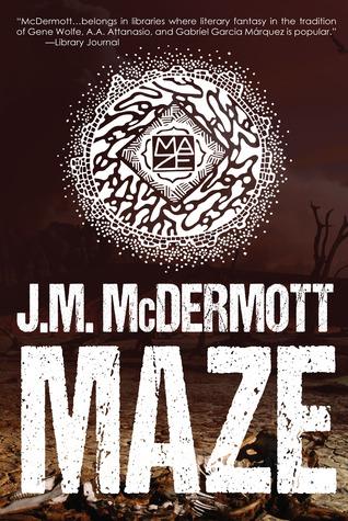 Maze by J.M. McDermott