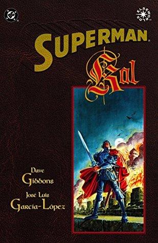 Superman: Kal by José García-López, Digital Chameleon, Dave Gibbons