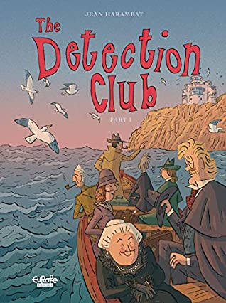 The Detection Club - Volume 1 by Jean Harambat