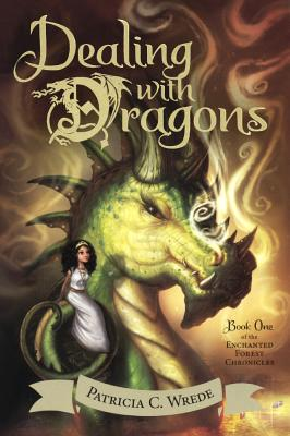 Dealing with Dragons by Patricia C. Wrede, P. Wrede