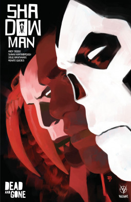 Shadowman, Vol. 2: Dead and Gone by Renati Guedes, Andy Diggle, Shawn Martinbrough, Doug Braithwaite