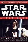 A New Hope: The Illustrated Screenplay (Star Wars, Episode IV) by George Lucas