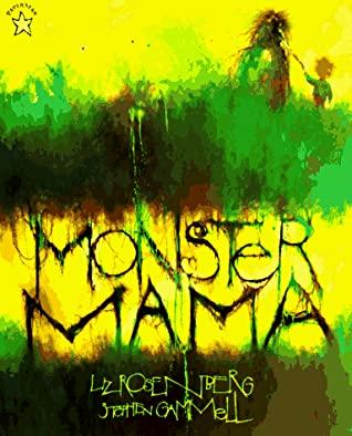Monster Mama by Liz Rosenberg, Stephen Gammell