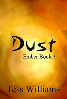 Dust by Tess Williams