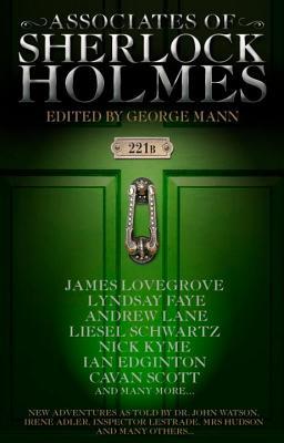 Associates of Sherlock Holmes by George Mann