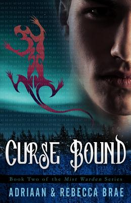 Curse Bound by Adriaan Brae, Rebecca Brae