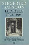 Diaries, 1923-1925 by Siegfried Sassoon, Rupert Hart-Davis