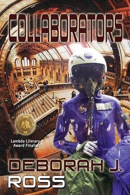Collaborators by Deborah J. Ross