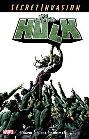 She-Hulk, Volume 8: Secret Invasion by Vincenzo Cucca, Larry Stroman, Peter David