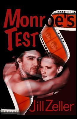 Monroe's Test by Jill Zeller