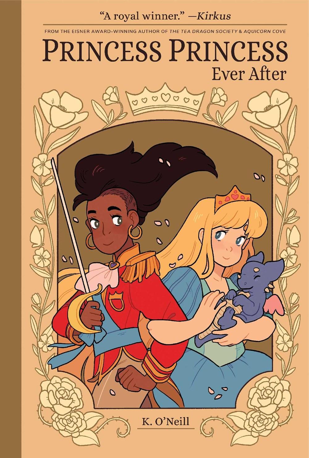 Princess Princess Ever After by K. O'Neill