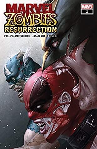 Marvel Zombies: Resurrection #1 by Leonard Kirk, Phillip Kennedy Johnson, In-Hyuk Lee