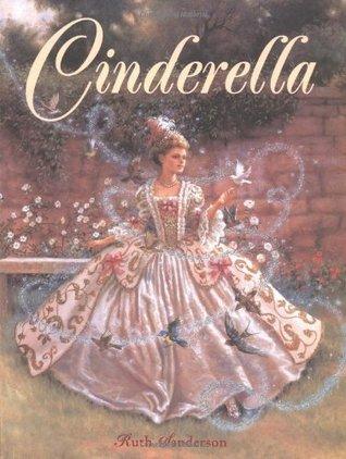 Cinderella by Ruth Sanderson
