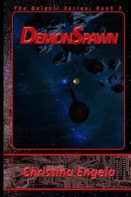 Demonspawn: Galaxii Book 2 by Christina Engela
