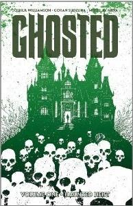 Ghosted, Vol. 1: Haunted Heist by Joshua Williamson, Miroslav Mrva, Goran Sudžuka
