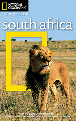 National Geographic Traveler: South Africa, 3rd Edition by Richard Whitaker