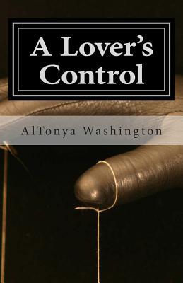 A Lover's Control: Ramsey Tesano V by Altonya Washington