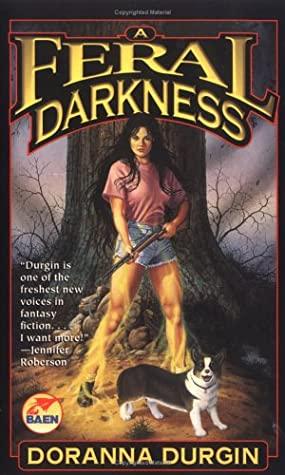 A Feral Darkness by Doranna Durgin