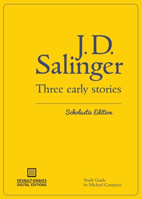 Three Early Stories (Scholastic Edition) by J. D. Salinger