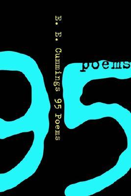 95 Poems by E.E. Cummings, George J. Firmage
