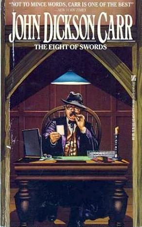 The Eight of Swords by John Dickson Carr