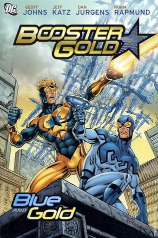 Booster Gold, Vol. 2: Blue and Gold by Norm Rapmund, Jeff Katz, Dan Jurgens, Geoff Johns