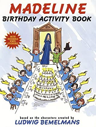 Madeline Birthday Activity Book With Reusable by Ludwig Bemelmans, Jody Wheeler