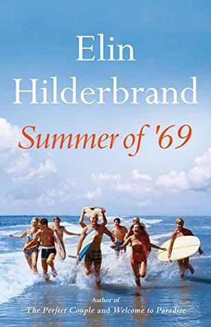 Summer of '69 by Elin Hilderbrand