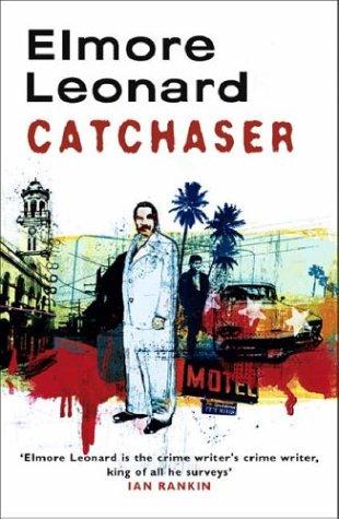 Cat Chaser by Elmore Leonard